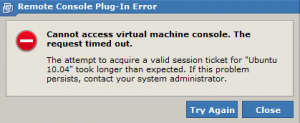 VMWare Plug-in Error - Cannot access virtual machine console